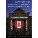 Phantom Past, Indigenous Presence